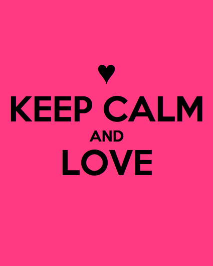 Keep Calm and Love xo+Keep Calm and Carry On