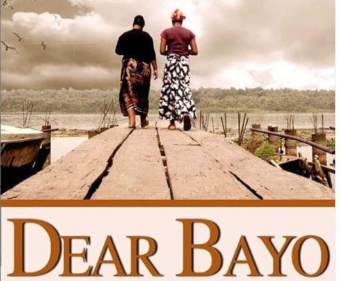 Movie – Dear Bayo [DOWNLOAD]
