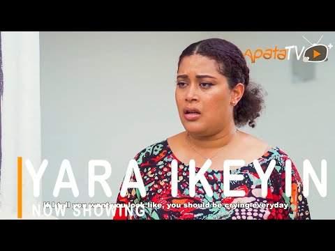 Nollywood: Yara Ikeyin (2021)
