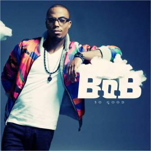 B.o.B So Good Lyrics