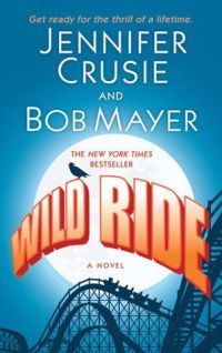 cover of Wild Ride, showing an outsized full moon rising behind a roller coaster. tagline: 'Get ready for the thrill of a lifetime'