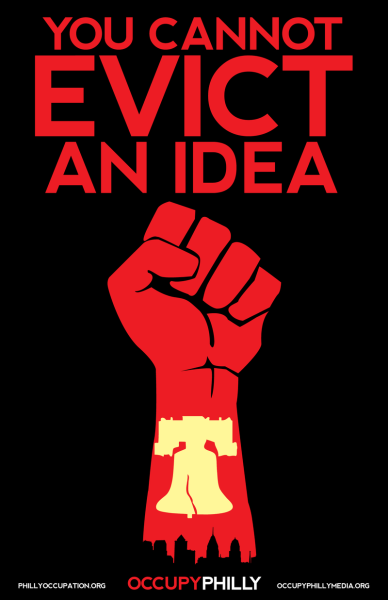 """You Can Not Evict an Idea."" Via Occupy Philly."