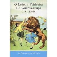 [RESENHA] 2# As Crônicas de Nárnia - O Leão, a Feiticeira e o Guarda-roupa de C.S. Lewis