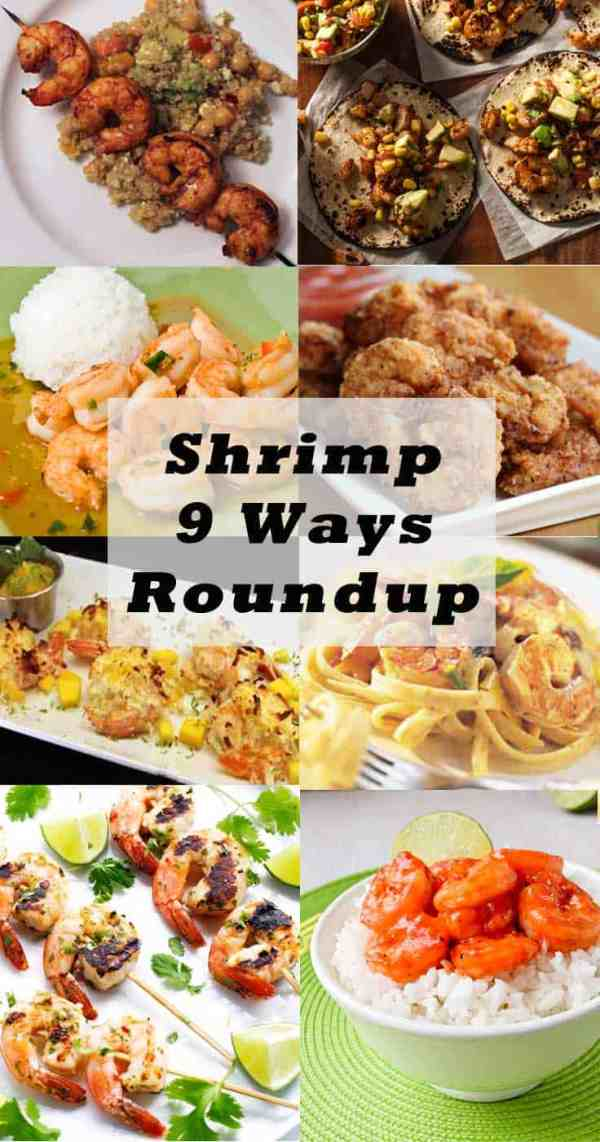 Shrimp 9 Ways Roundup | 2 Cookin Mamas  Love shrimp? Here are 9 ways to fix this delectable crustacean, from grilled to blackened to fried, all from our favorite food bloggers.