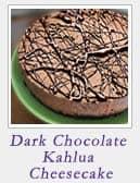 Dark Chocolate Kahlua Cheesecake