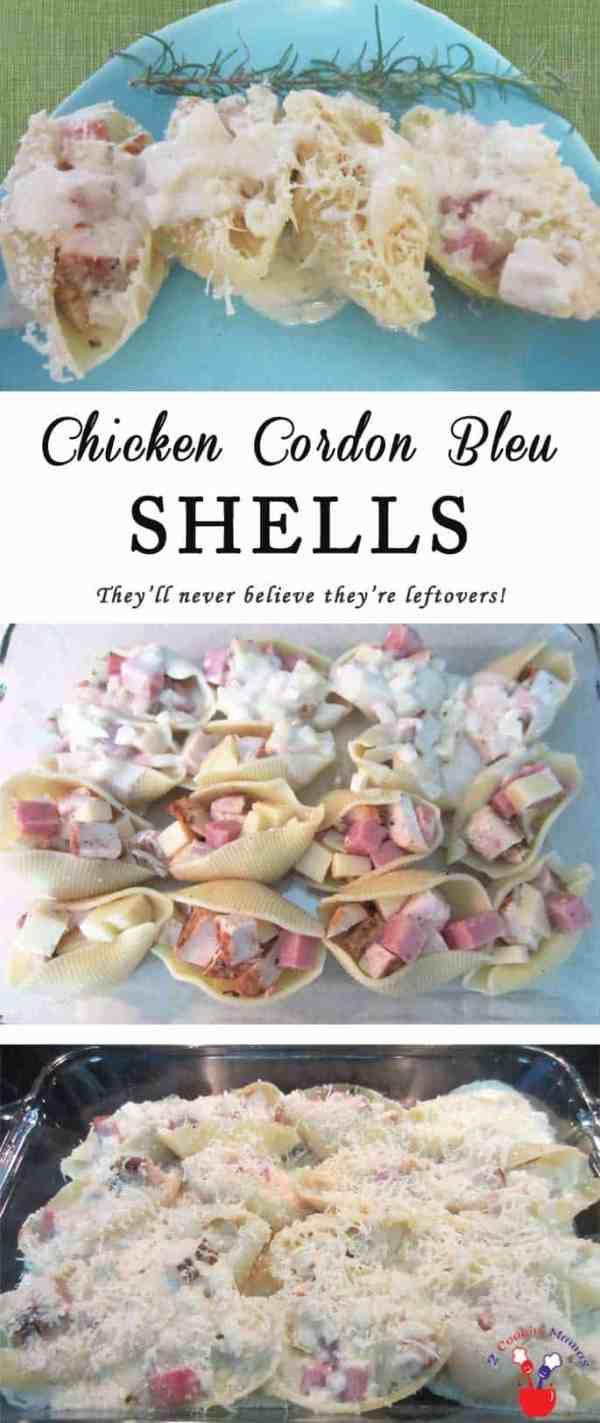 Chicken Cordon Bleu Shells | 2 Cookin Mamas
