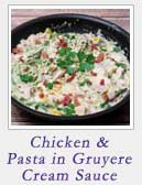 Chicken and Pasta in Gruyere Cream Sauce