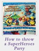 How to throw a SuperHeroes Party | 2CookinMamas