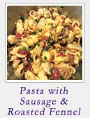 Pasta with Sausage and Roasted Fennel