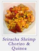 Sriracha Shrimp Chorizo and Quinoa
