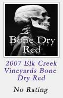 2007 Elk Creek Vineyards Bone Dry Red