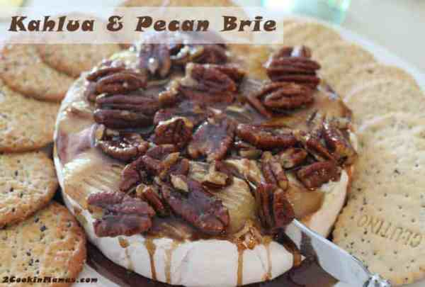 Kahlua and Pecan Brie | 2CookinMamas
