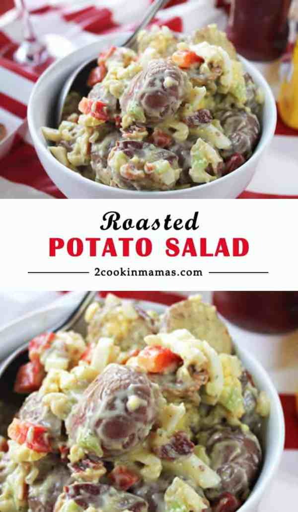 Roasted Potato Salad | 2 Cookin Mamas Give your potato salad that extra wow factor! Roast your potatoes then mix everything together then throw in a little bacon thrown in. After all, everything is better with bacon! It's really the perfect picnic fare!