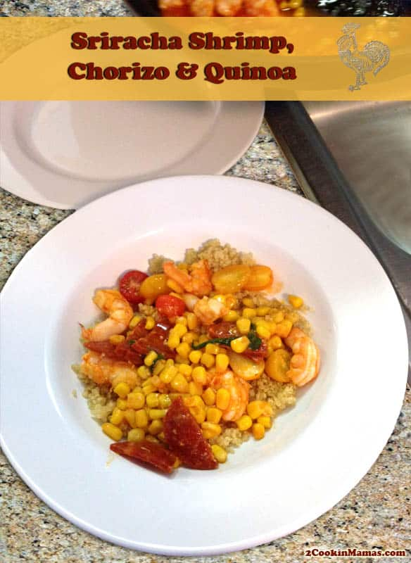 Sriracha Shrimp, Chorizo and Quinoa|2CookinMamas - A quick & easy dinner full of spiciness and good for you protein.