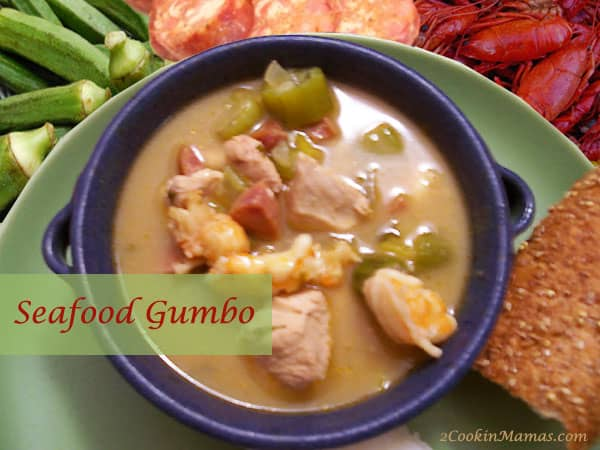 Seafood Gumbo | 2CookinMamas