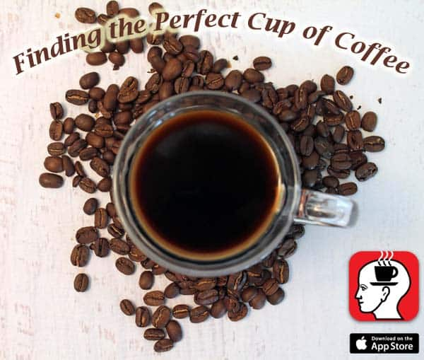 Finding the Perfect Cup of Coffee