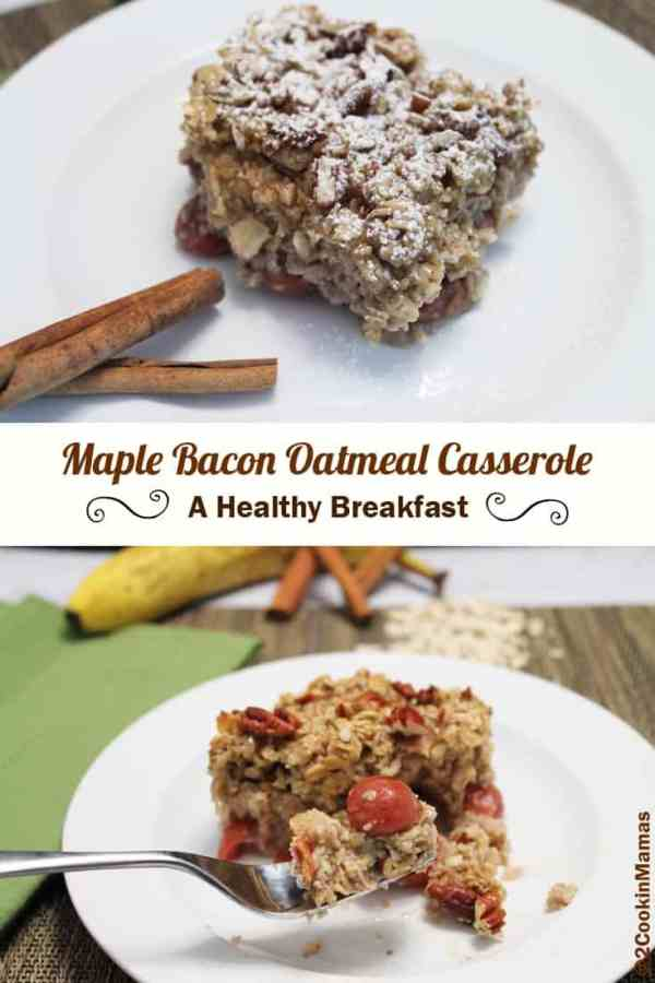 Maple Bacon Oatmeal Casserole | 2CookinMamas An easy and healthy oatmeal casserole for on-the-go breakfasts. Flavored with maple syrup, bacon & a layer of fruit, it's a delicious way to start your day. #recipe