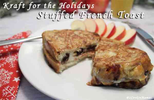Kraft-for-the-Holidays-Stuffed French Toast|2CookinMamas #ad