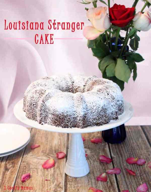 Louisiana Stranger Cake pin | 2 Cookin Mamas A moist & delicious cake that's so easy to make. Start with a boxed cake mix and a can of frosting, add a few eggs and dessert is on the table. #recipe
