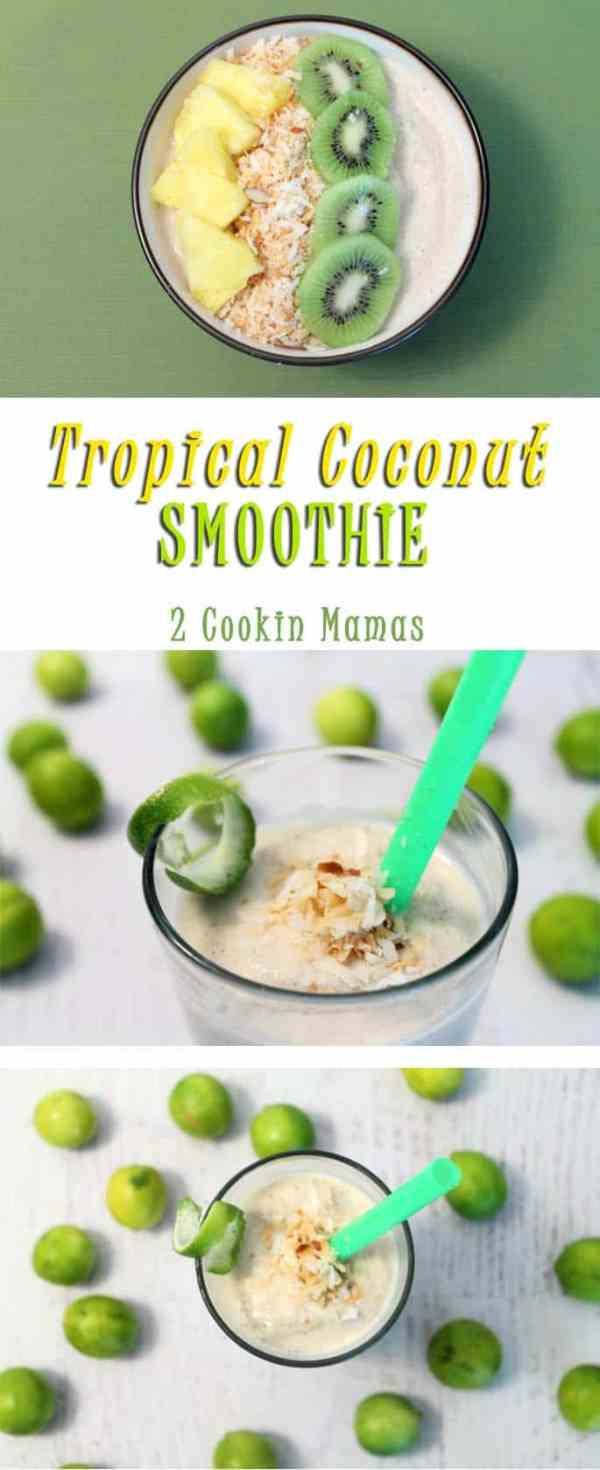Tropical Coconut Smoothie | 2 Cookin Mamas A healthy start to any day, this tropically flavored smoothie is full of fresh fruit flavors, protein, fiber and vitamins. #recipe #breakfast