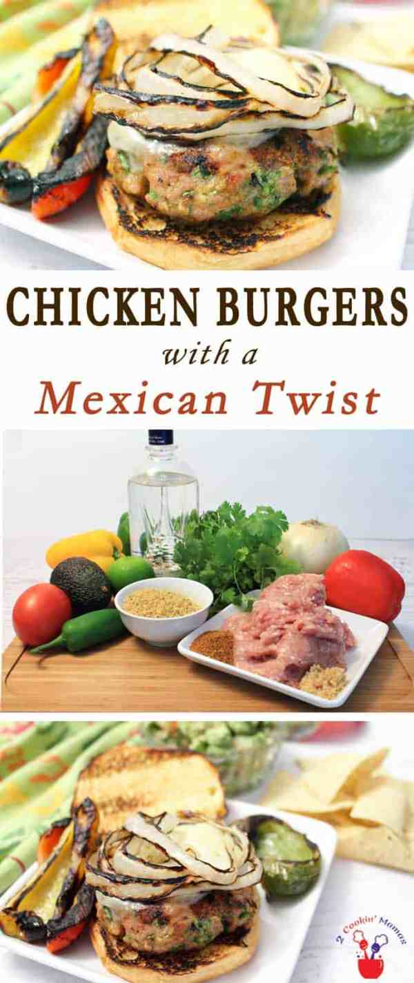 Chicken Burgers with a Mexican Twist | 2 Cookin Mamas Our Chicken Burgers with a Mexican twist are muy bueno! Kicked up with taco seasoning, jalapenos & tequila then topped with grilled peppers, onions & guac!