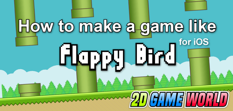 Create a game like Flappy Bird for iOS using SpriteKit – 2D