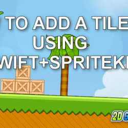 Creating a TileMap with SpriteKit (Swift Edition)