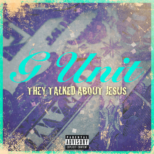 g unit talked about jesus G Unit   They Talked About Jesus