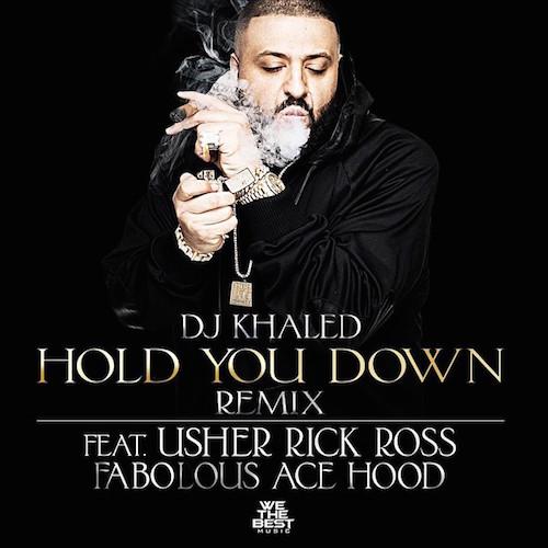 dj-khaled-hold-you-down-remix