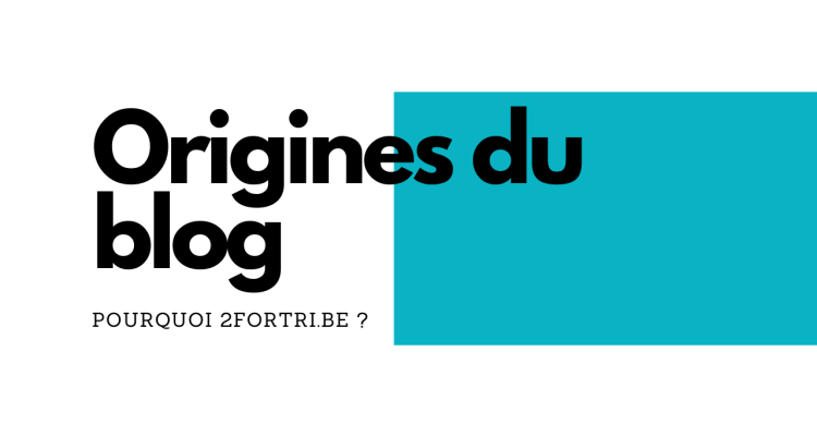 Origines 2fortri.be bannière article 2fortri
