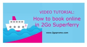How to book online in 2Go Superferry