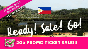 2Go Travel Promo Independence day 2018