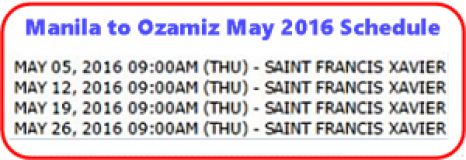 Manila_to_Ozamiz May 2016 Schedule