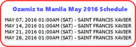 Ozamiz_to_Manila May 2016 Schedule