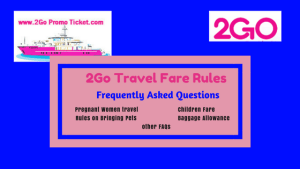 2Go-Travel-Rules-and-Frequently-Asked-Questions
