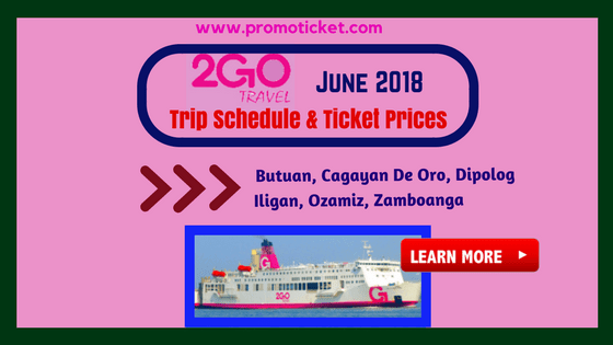 2Go-Travel-June-2018-Ship-Schedule-Ticket-Prices-Mindanao