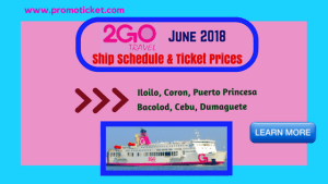 June 2018 2Go Travel Trip Schedule & Ticket Rates Visayas and Palawan