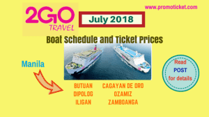 JULY 2018 2Go Travel Boat Fares and Schedule to/ from Mindanao