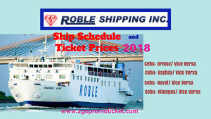 Roble Shipping Ticket Rates and Ship Schedule 2018