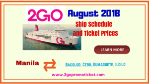 2Go Travel August 2018 Ship Ticket prices and Schedule Visayas