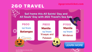 2Go Travel Sea Sale as Low as P600 November-December 2018 Trips