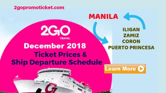 2go-travel-boat-fares-ship-schedule-december-2018-palawan-iligan-ozamiz