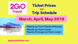 2go-travel-april-2019-ticket-prices-and-schedule-march-april-may-2019