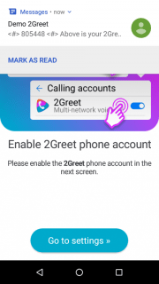 7. Go to the phone settings to activate the 2Greet calling account