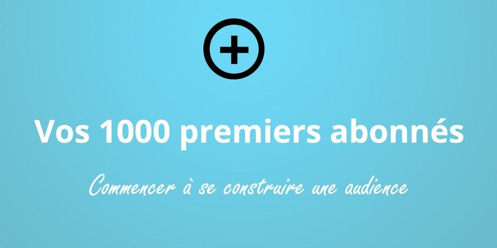 1000abonnes