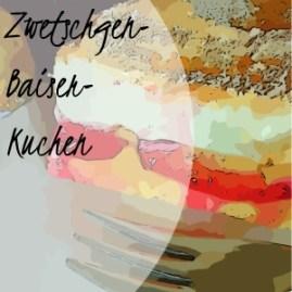 Zwetschgen-Baiser-Kuchen