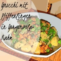 Gnocchi mit Pfifferlingen in Gorgonzola-Rahm