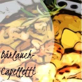 Cappelletti in Bärlauchsoße mitPutenbruststückchen