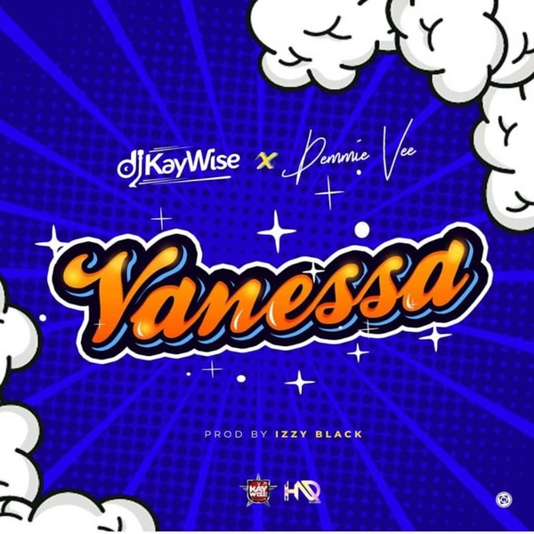Download Vanessa By DJ Kaywise ft. Demmie Vee