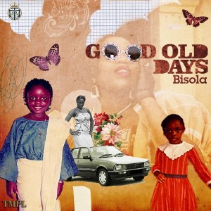 Download Good Old Days By Bisola